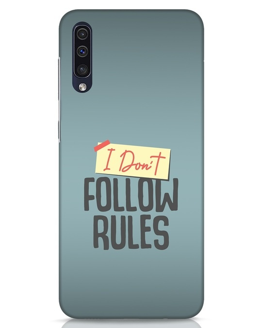 Shop I Dont Follow Rules Samsung Galaxy A50 Mobile Cover-Front