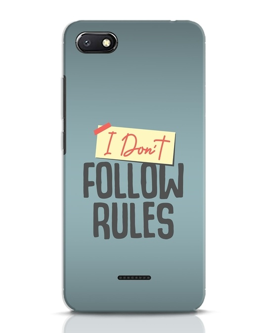 Shop I Dont Follow Rules Xiaomi Redmi 6A Mobile Cover-Front