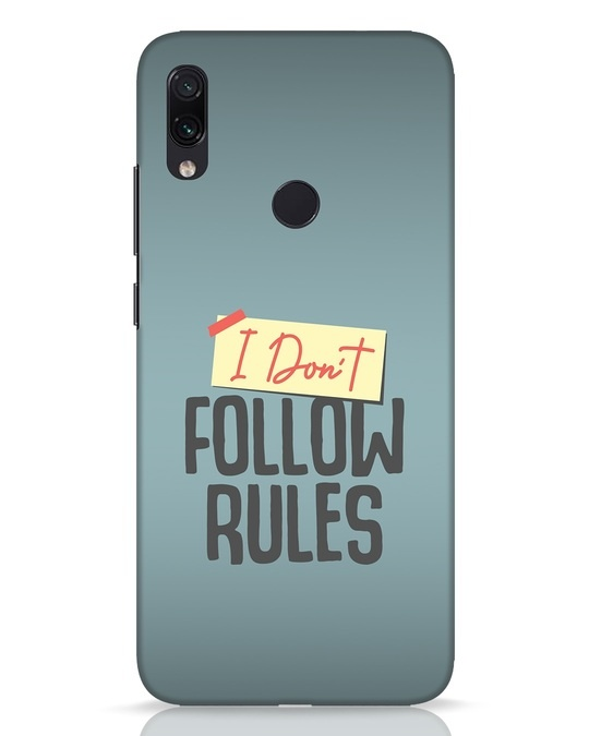 Shop I Dont Follow Rules Xiaomi Redmi Note 7 Pro Mobile Cover-Front