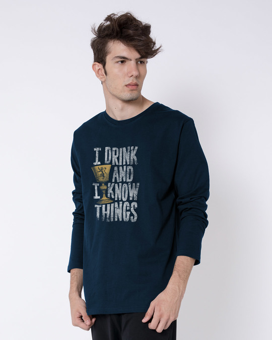 Shop I Drink And I Know Things Full Sleeve T-Shirt (GTL)-Back