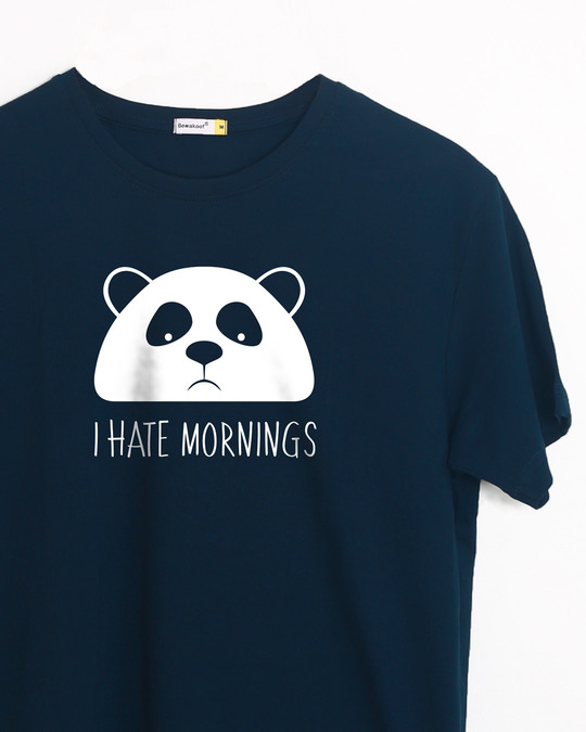 Shop I Hate Mornings Half Sleeve T-Shirt-Front