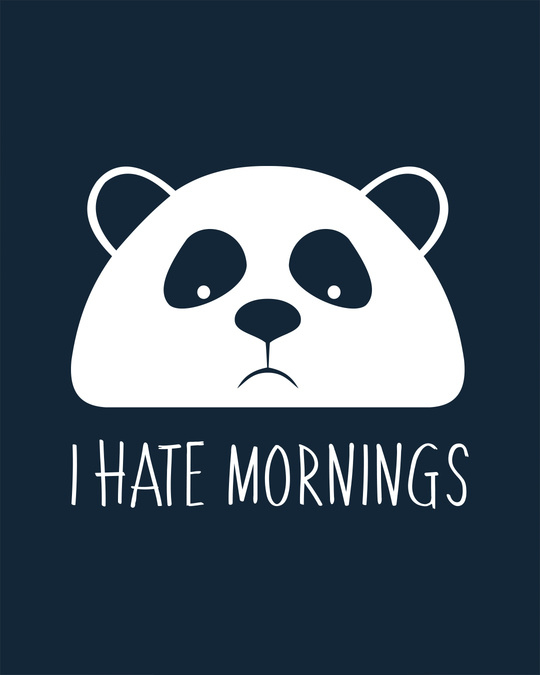 Shop I Hate Mornings Half Sleeve T-Shirt