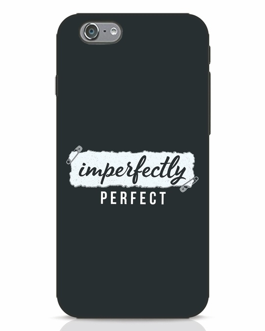 Shop I'm Perfect iPhone 6 Mobile Cover-Front
