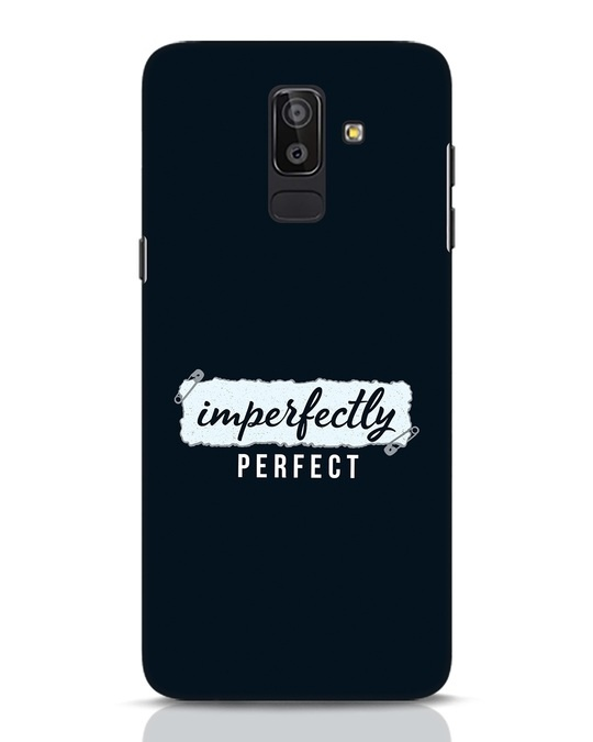 Shop I'm Perfect Samsung Galaxy J8 Mobile Cover-Front