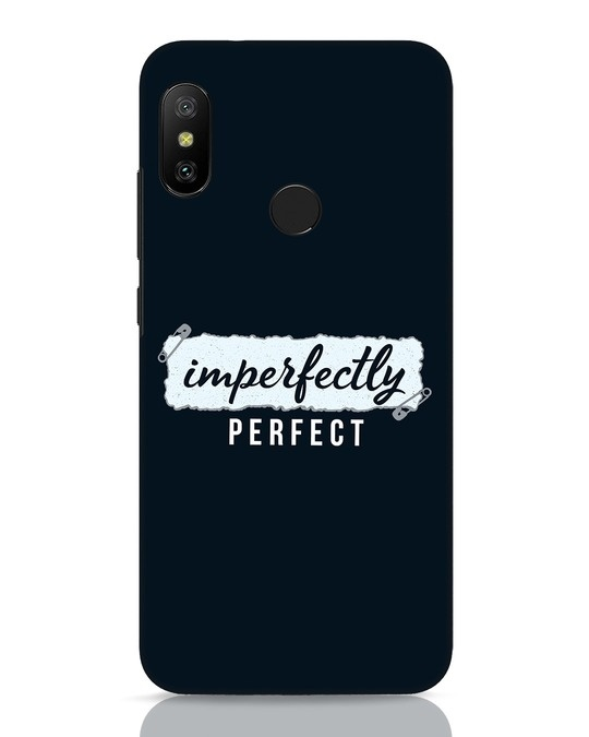 Shop I'm Perfect Xiaomi Redmi 6 Pro Mobile Cover-Front