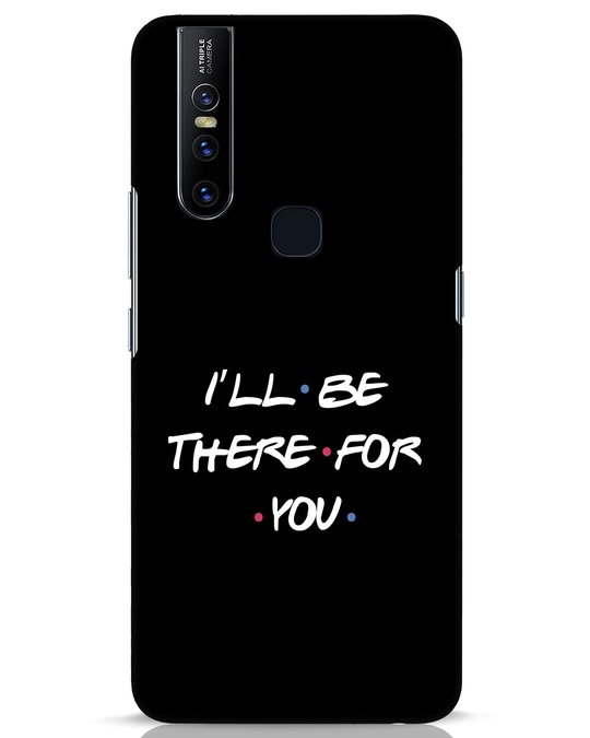 Shop I Will Be There For You Vivo V15 Mobile Cover-Front