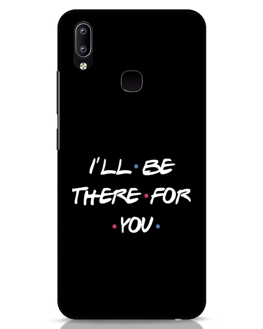 Shop I Will Be There For You Vivo Y91 Mobile Cover-Front