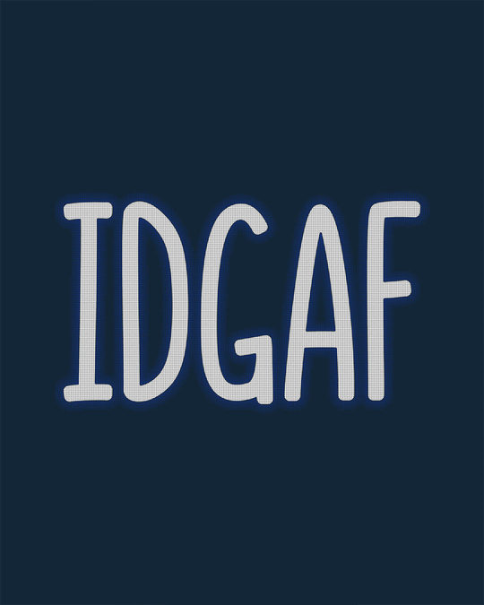 Shop Idgaf Full Sleeve T-Shirt