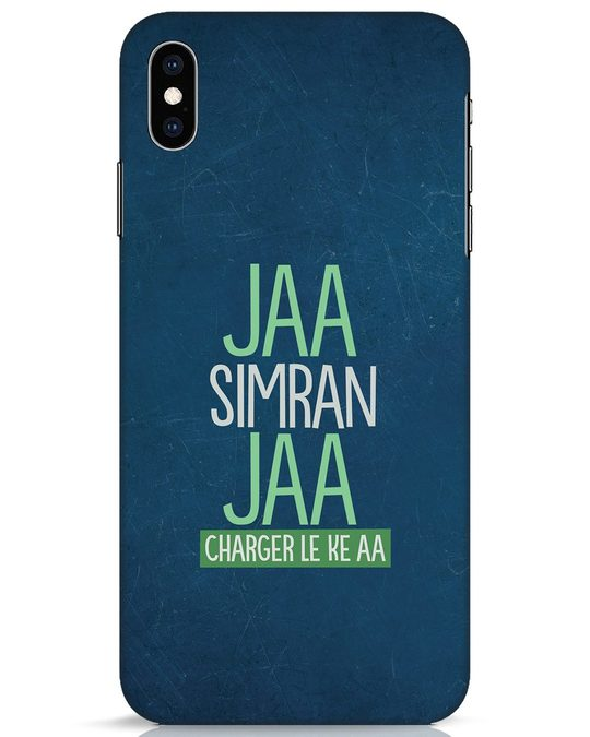 Shop Jaa Simran Jaa Charger Le Ke Aa iPhone XS Max Mobile Cover-Front