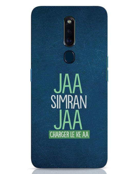 Shop Jaa Simran Jaa Charger Le Ke Aa Oppo F11 Pro Mobile Cover-Front