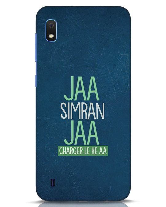 Shop Jaa Simran Jaa Charger Le Ke Aa Samsung Galaxy A10 Mobile Cover-Front