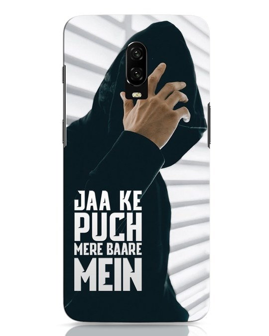 Shop Jaake Puch Mere Baare Mein OnePlus 6T Mobile Cover-Front