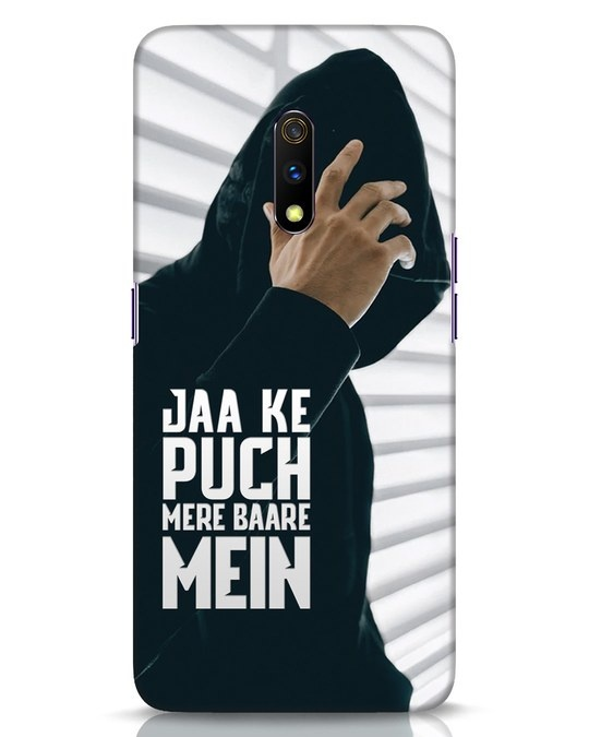 Shop Jaake Puch Mere Baare Mein Realme X Mobile Cover-Front