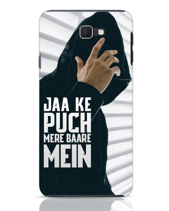 Shop Jaake Puch Mere Baare Mein Samsung Galaxy J7 Prime Mobile Cover-Front