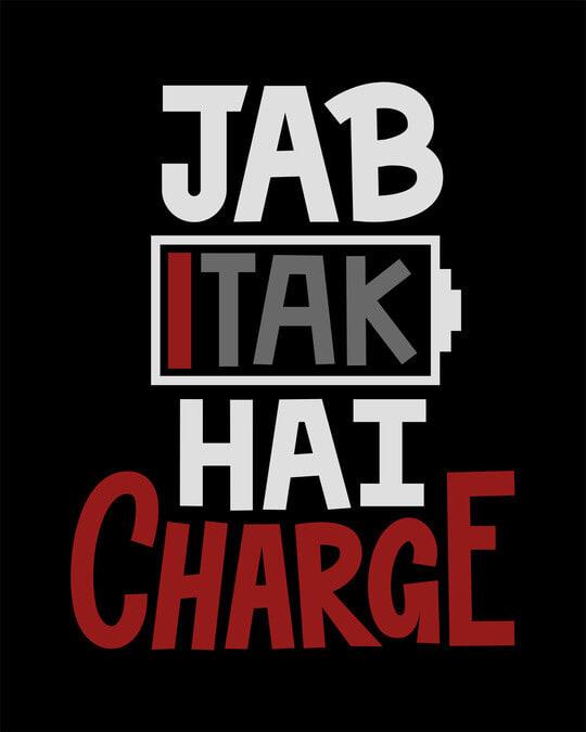 Shop Jab Tak Hai Charge Boyfriend T-Shirt