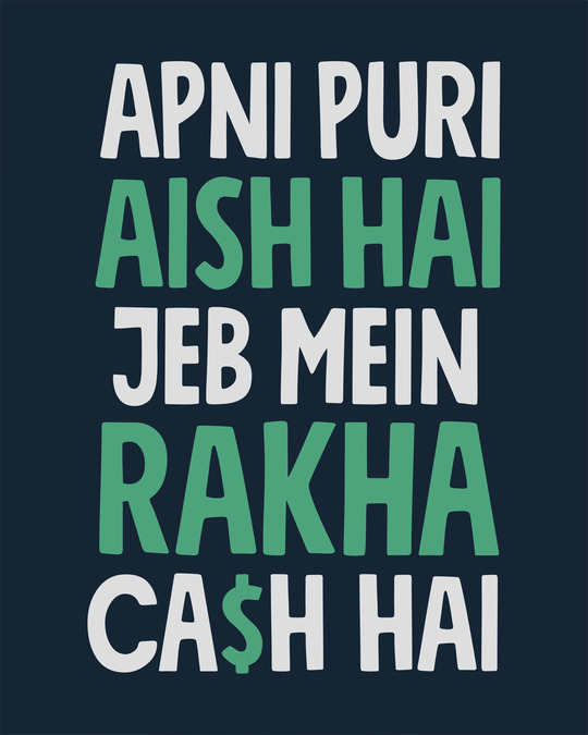 Shop Jeb Mein Cash Hai Half Sleeve T-Shirt