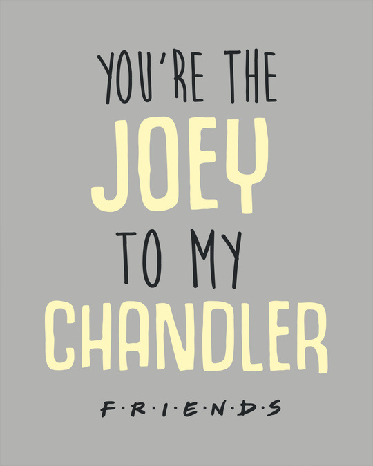 Shop Joey To My Chandler Full Sleeve T-Shirt ( FRL )-Full