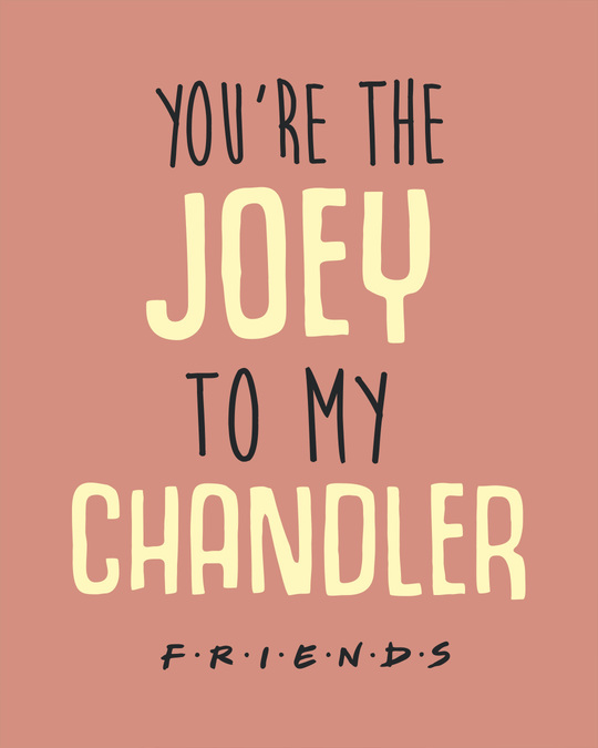 Shop Joey To My Chandler Full Sleeve T-Shirt ( FRL )