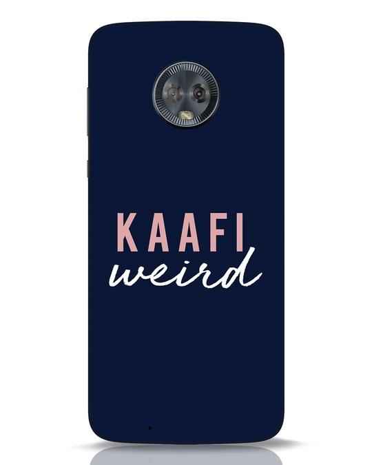 Shop Kaafi Weird Moto G6 Mobile Cover-Front
