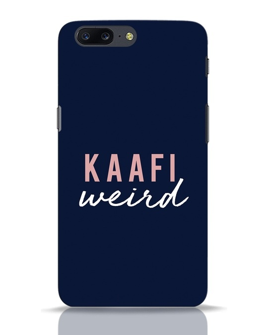 Shop Kaafi Weird OnePlus 5 Mobile Cover-Front