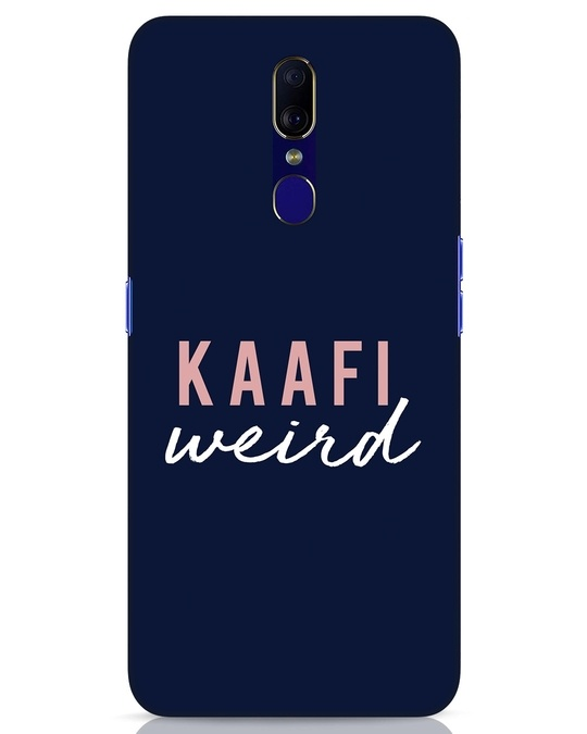 Shop Kaafi Weird Oppo F11 Mobile Cover-Front