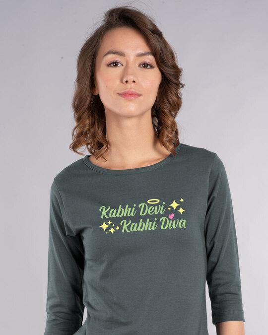 Shop Kabhi Devi Kabhi Diva Round Neck 3/4th Sleeve T-Shirt-Front