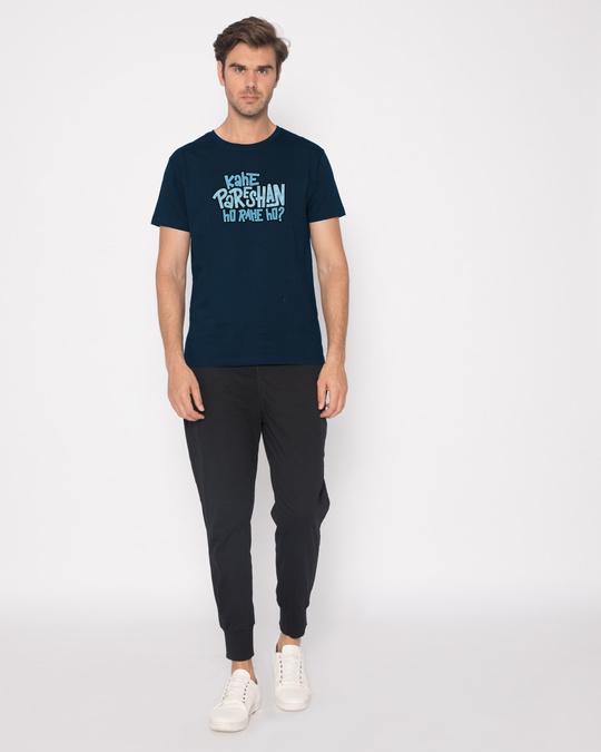Shop Kahe Pareshan Half Sleeve T-Shirt