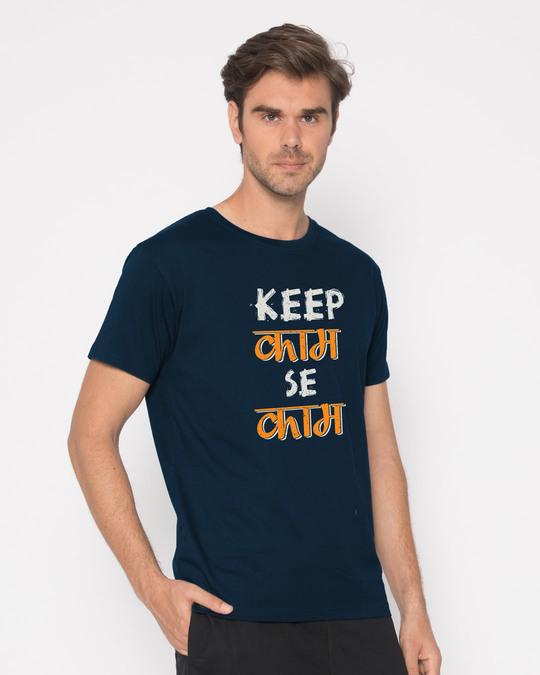 Shop Keep Kaam Se Kaam Half Sleeve T-Shirt-Full