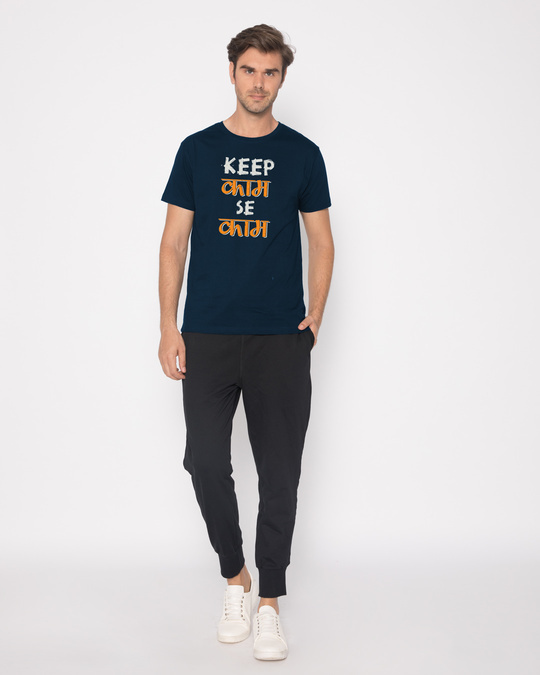 Shop Keep Kaam Se Kaam Half Sleeve T-Shirt