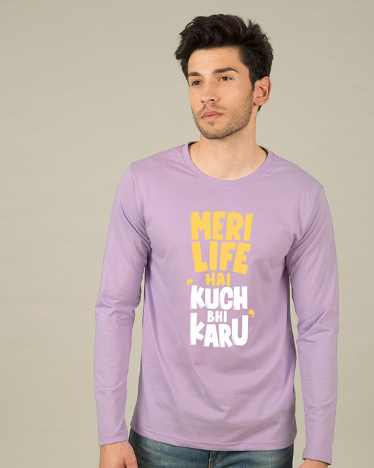 Shop Kuch Bhi Karu Full Sleeve T-Shirt-Front