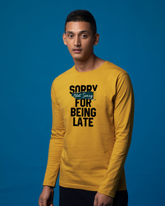 Shop Late And Not Sorry Full Sleeve T-Shirt-Back