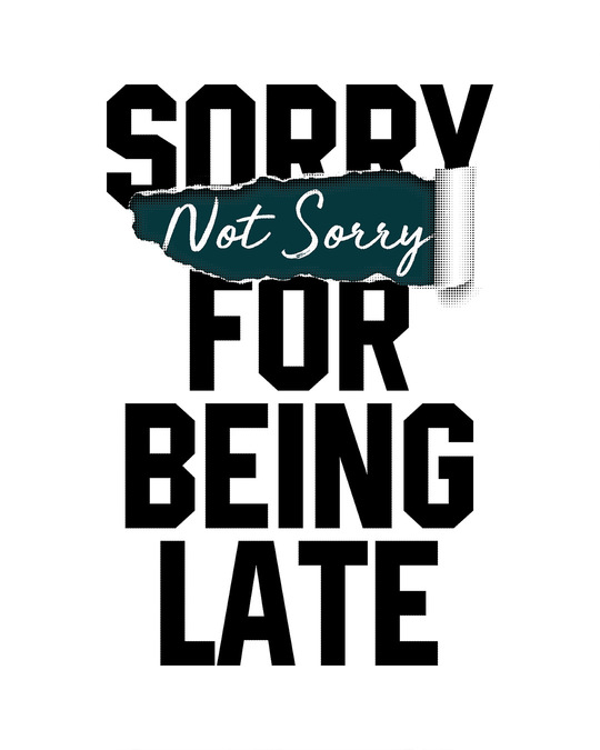 Shop Late And Not Sorry Half Sleeve T-Shirt