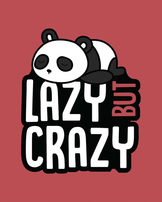 Shop Lazy But Crazy Half Sleeve T-Shirt
