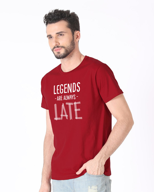 Shop Legends Are Late Half Sleeve T-Shirt-Full