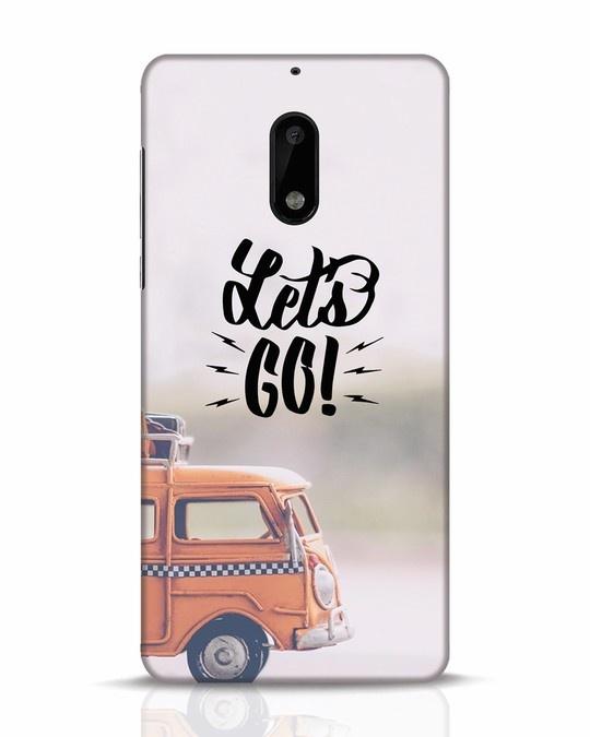 Shop Let's Go Nokia 6 Mobile Cover-Front