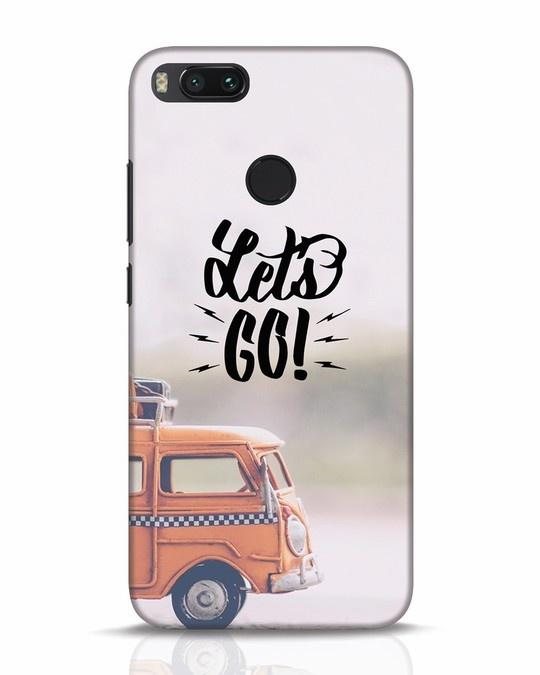 Shop Let's Go Xiaomi Mi A1 Mobile Cover-Front