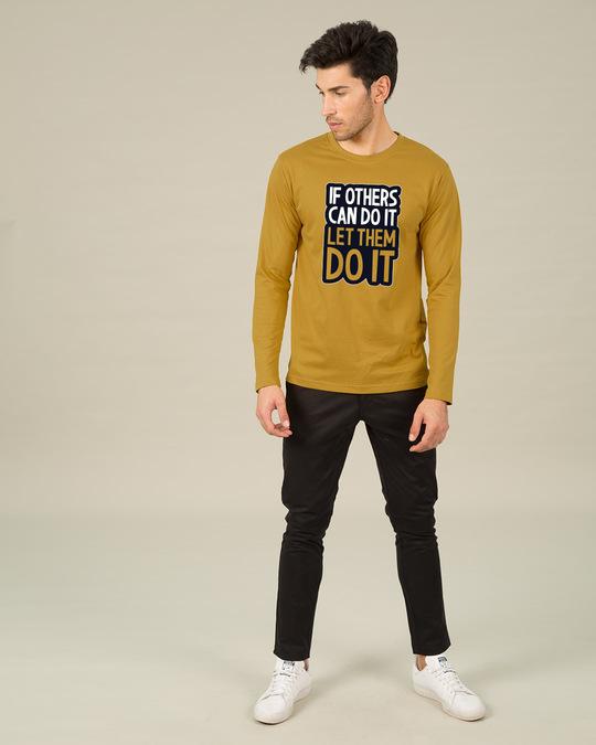Shop Let Them Do It Full Sleeve T-Shirt-Full