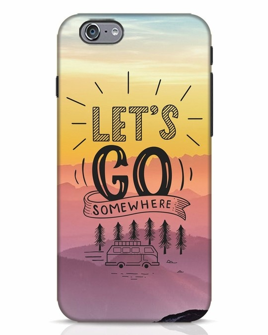 Shop Lets Go Somewhere iPhone 6 Mobile Cover-Front
