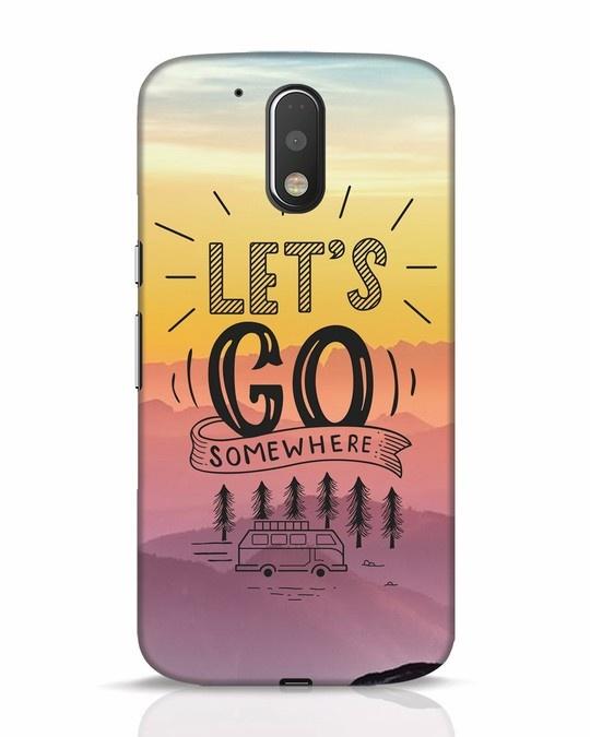 Shop Lets Go Somewhere Moto G4 Plus Mobile Cover-Front