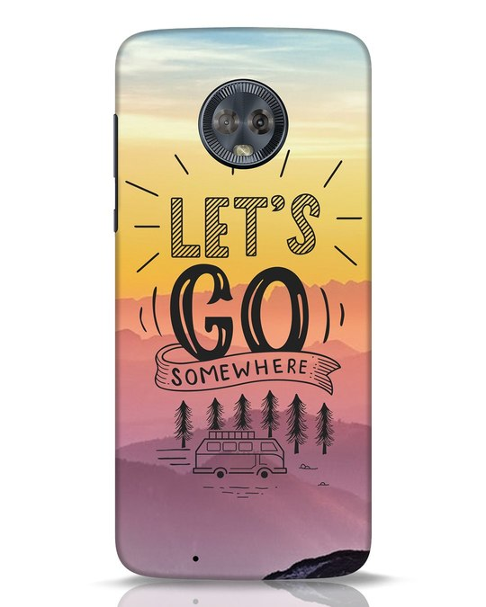 Shop Lets Go Somewhere Moto G6 Mobile Cover-Front