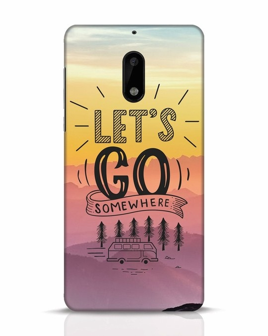 Shop Lets Go Somewhere Nokia 6 Mobile Cover-Front