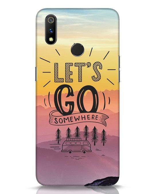 Shop Lets Go Somewhere Realme 3 Pro Mobile Cover-Front