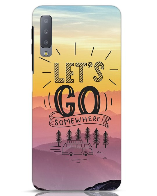Shop Lets Go Somewhere Samsung Galaxy A7 Mobile Cover-Front