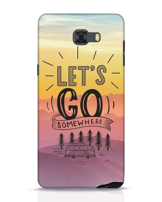 Shop Lets Go Somewhere Samsung Galaxy C9 Pro Mobile Cover-Front