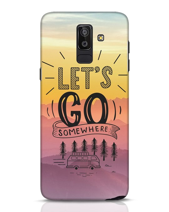 Shop Lets Go Somewhere Samsung Galaxy J8 Mobile Cover-Front