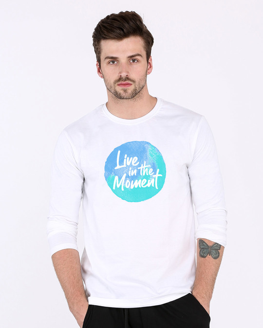 Shop Live In The Moment Full Sleeve T-Shirt-Front
