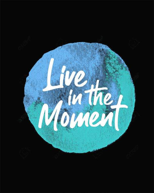 Shop Live In The Moment Half Sleeve T-Shirt