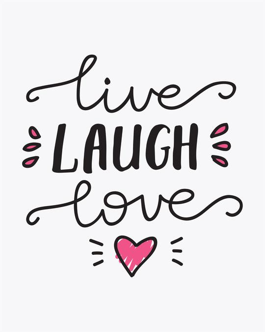 Shop Live Laugh Love Boyfriend T-Shirt