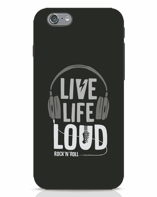 Shop Live Life Loud iPhone 6 Mobile Cover-Front