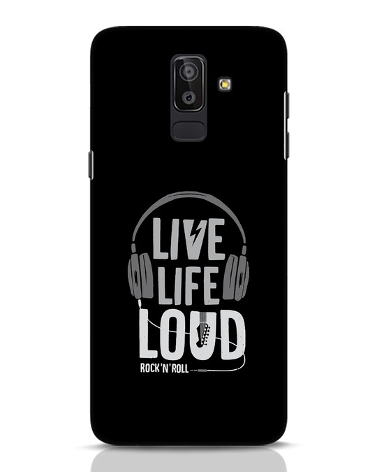 Shop Live Life Loud Samsung Galaxy J8 Mobile Cover-Front